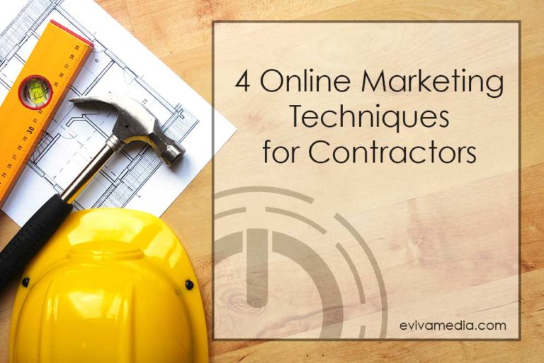 4 marketing techniques for contractors