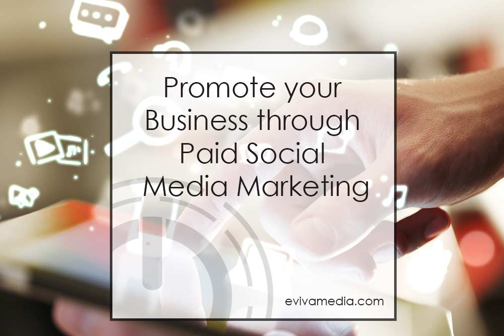 promote your business through paid social media marketing